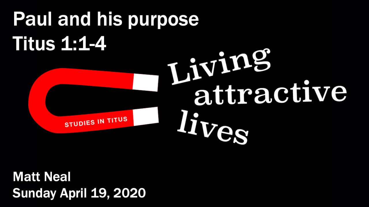 Titus - Paul and his purpose