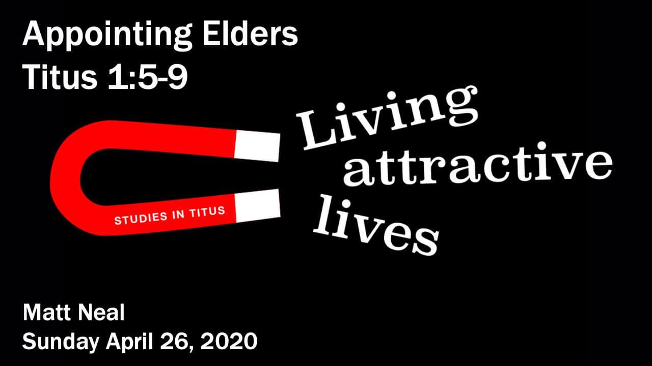 Titus - Appointing Elders
