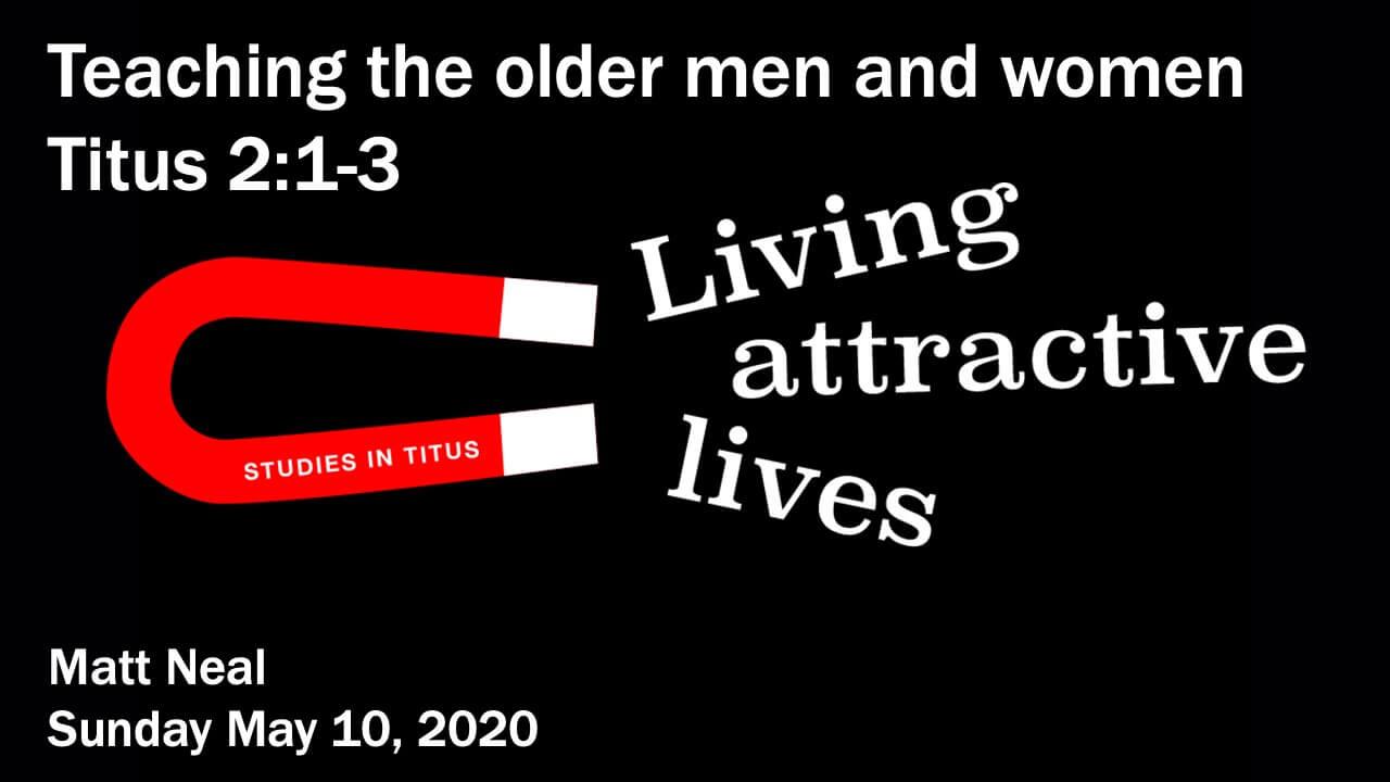 Titus - Teaching the older men and women