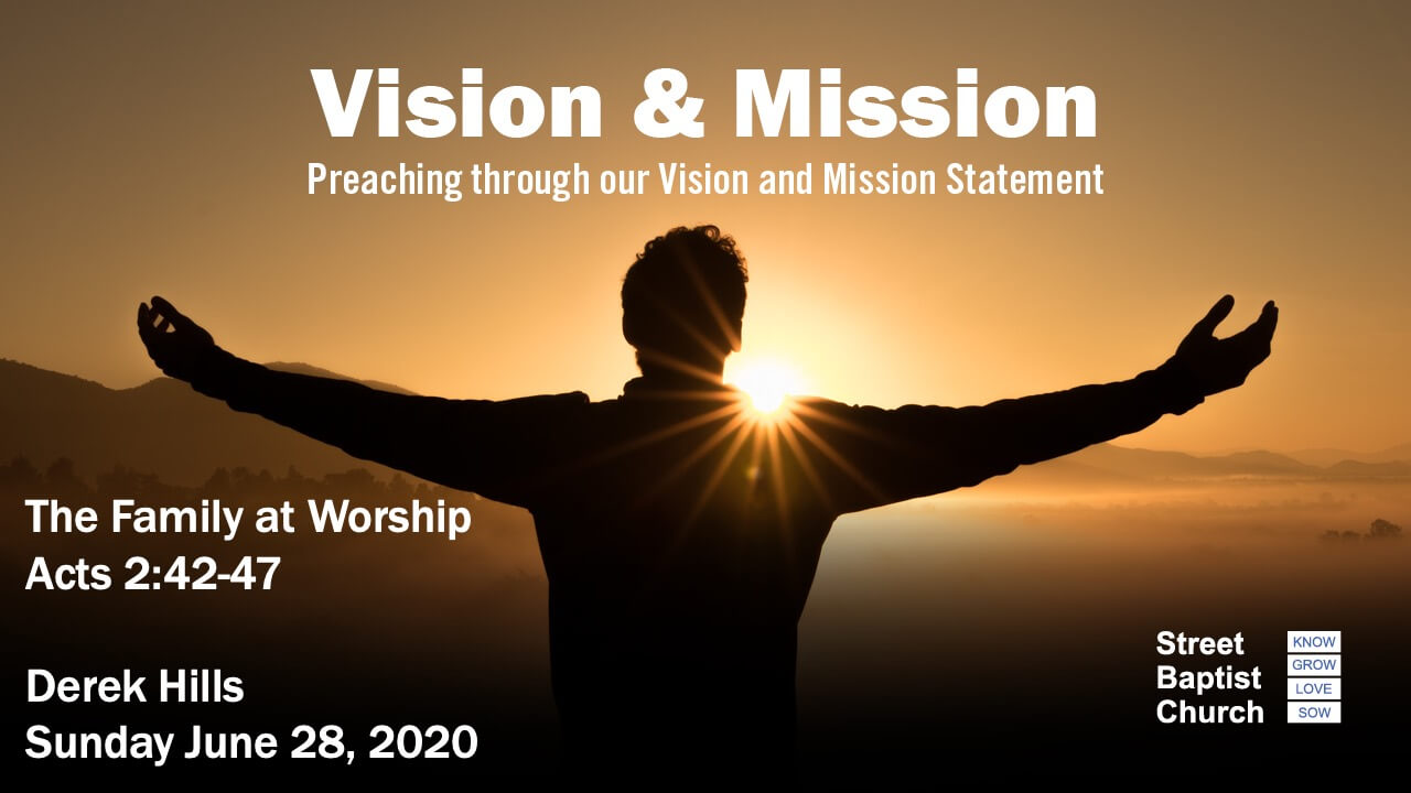 Vision and Mission - The Family at Worship