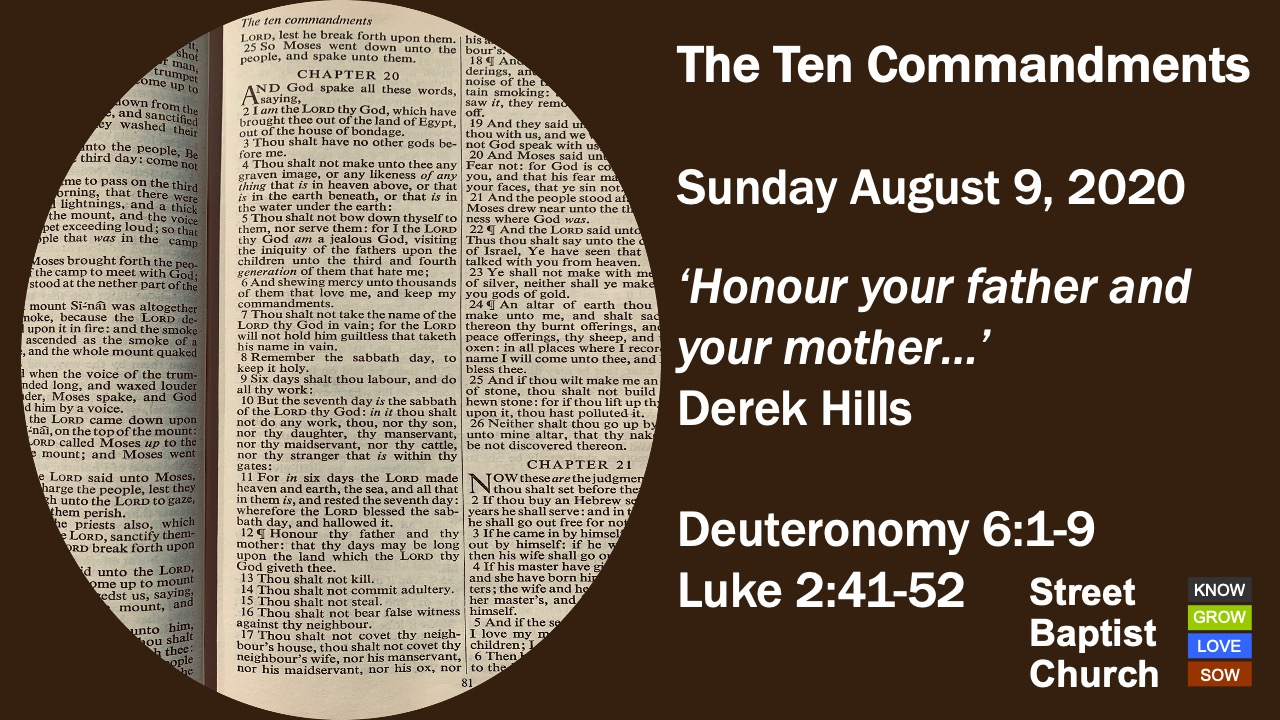 The Ten Commandments:  'Honour your father and your mother…'