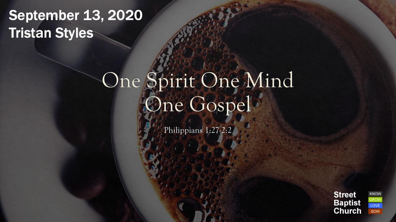 One Spirit One Mind One Gospel