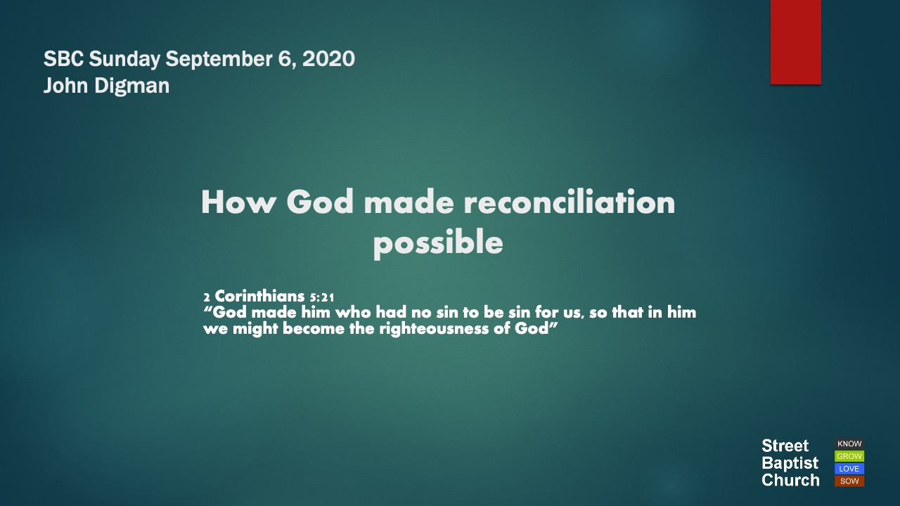 How God made reconciliation possible