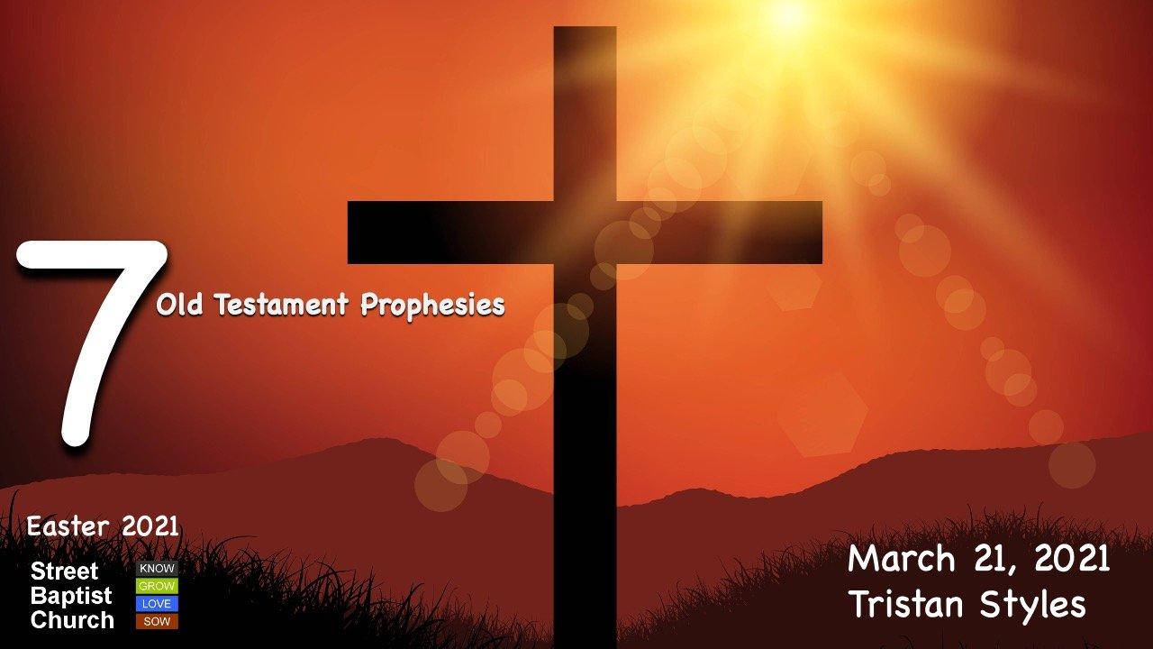 7 Old Testament Prophesies