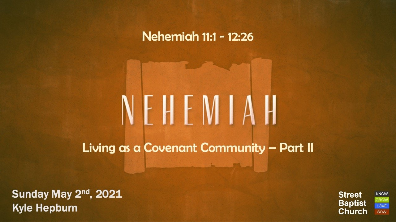 Nehemiah: Faithful: in place, in people, in provision
