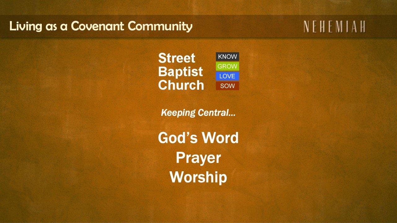 Nehemiah: Keeping God's Word, Prayer and Worship central